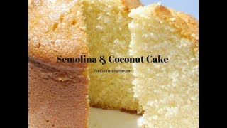 semolina and coconut cake 100 guranteed