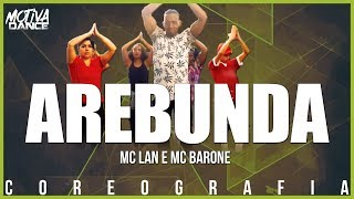 Arebunda Mc Lan e Mc Barone Motiva Dance Coreografia.mp3