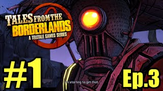 DEAL WITH IT! - Tales From The Borderlands Episode 3 Catch A Ride!  -  #1