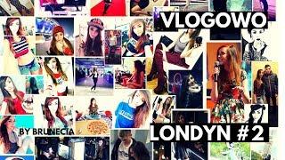 Vlog Londyn #2 SPACER