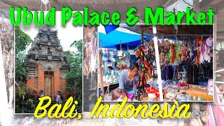 Ubud Traditional Art Market | Ubud Palace | Bali Indonesia