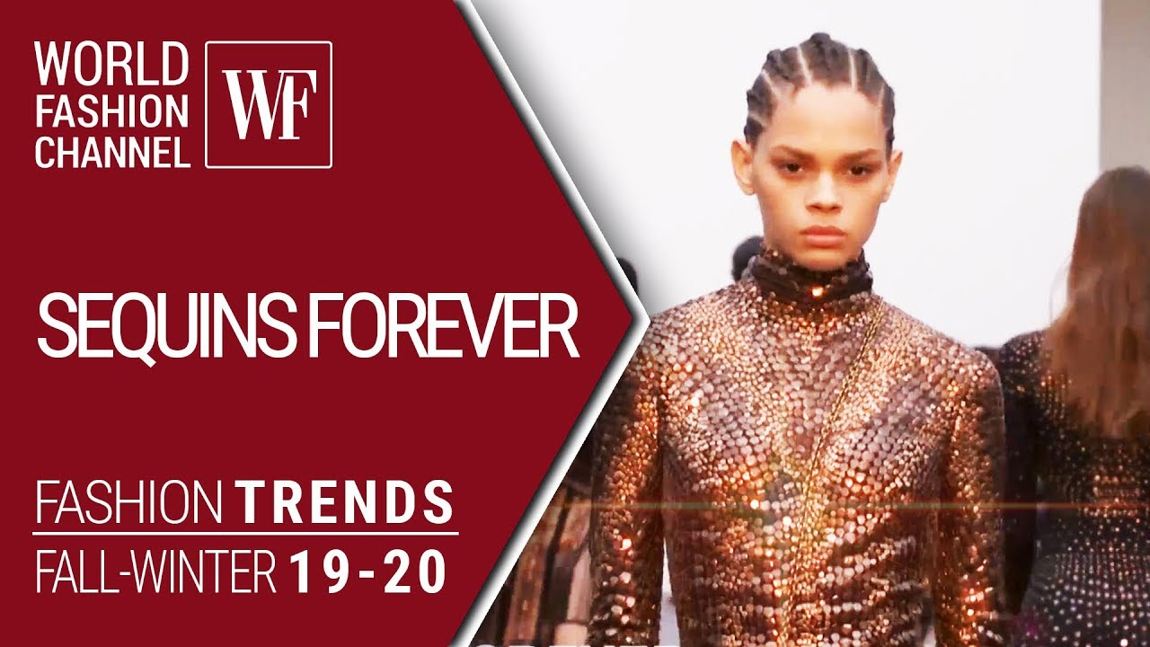 [VIDEO] – SEQUINS FOREVER | FASHION TRENDS FALL-WINTER 19-20