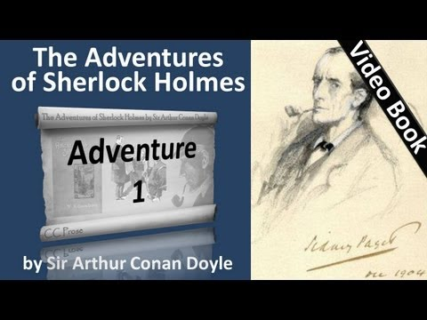 The Adventures of Sherlock Holmes by Sir Arthur Conan Doyle - Adventure 01