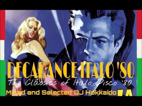 DECADANCE ITALO DISCO '80 (for Germany too)