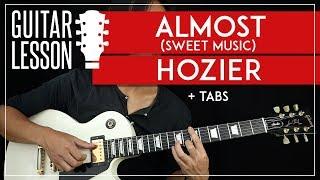 Almost Guitar Tutorial Hozier Guitar Lesson Fingerpicking TAB