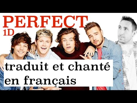 one direction perfect traduction en francais cover youtube. Black Bedroom Furniture Sets. Home Design Ideas