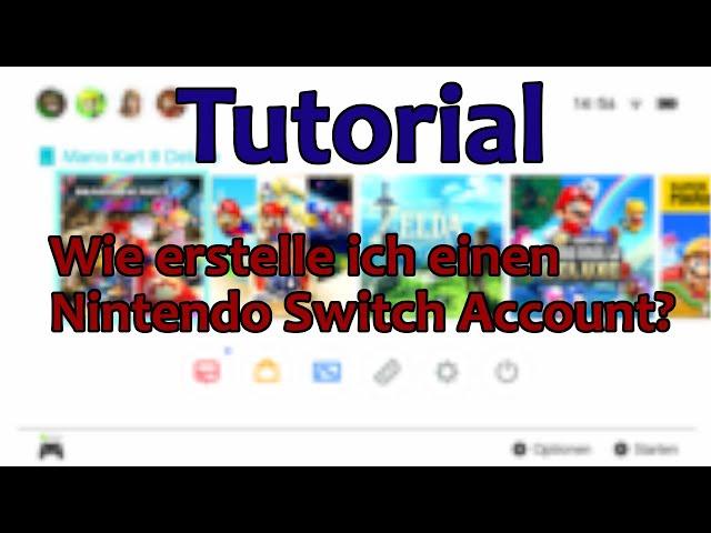 Tutorial\: Wie erstelle ich einen Nintendo Switch Account?