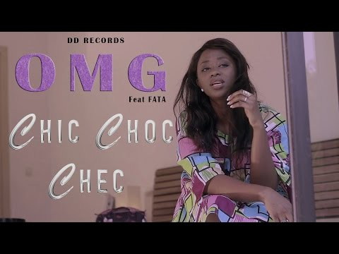 OMG - Chic Choc Chec feat Fata (Clip officiel) 2016