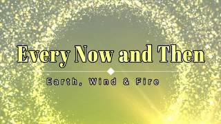Earth Wind Fire Every Now and Then HD HQ.mp3
