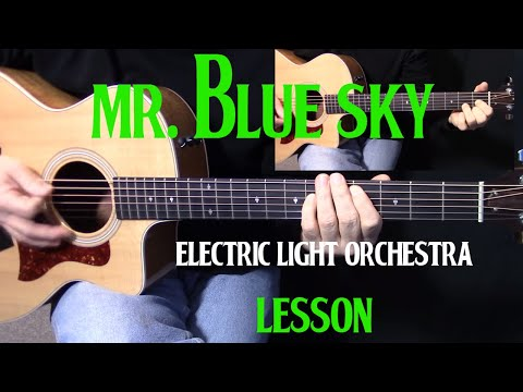 """how to play """"Mr. Blue Sky"""" by Electric Light Orchestra ELO Jeff Lynne on guitar"""