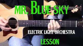 "how to play ""Mr. Blue Sky"" by Electric Light Orchestra ELO Jeff Lynne on guitar"