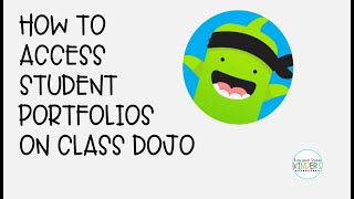 How To Access Student Portfolio Feature In Class Dojo