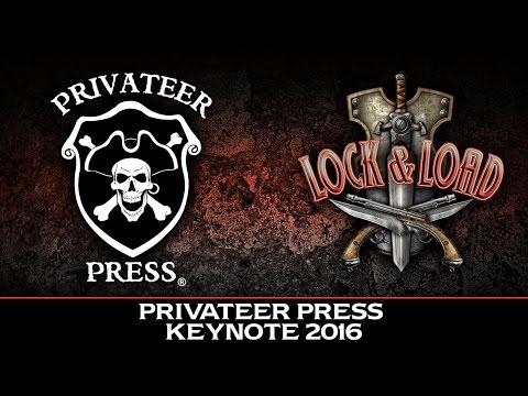 Privateer Press 2016 Keynote