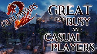 Guild Wars 2 - A Great Game for Busy and Casual Players