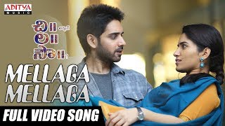 Mellaga Mellaga Full Video Song || Chi La Sow Songs || Sushanth, Ruhani Sharma || Rahul Ravindran