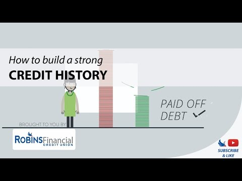 how-to-build-a-strong-credit-history:-robins-financial-credit-union