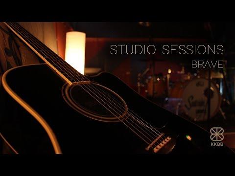 KKBB - Brave - Studio Sessions