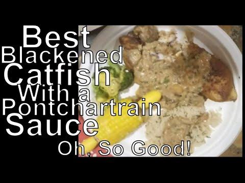 Blackened Catfish With Pontchartrain Sauce