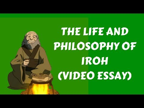 The Life and Philosophy of Iroh (Avatar: The Last Airbender)