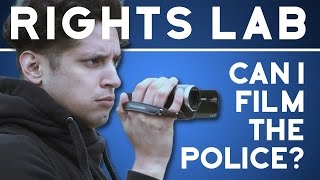 Can I Film the Police? | Rights Lab