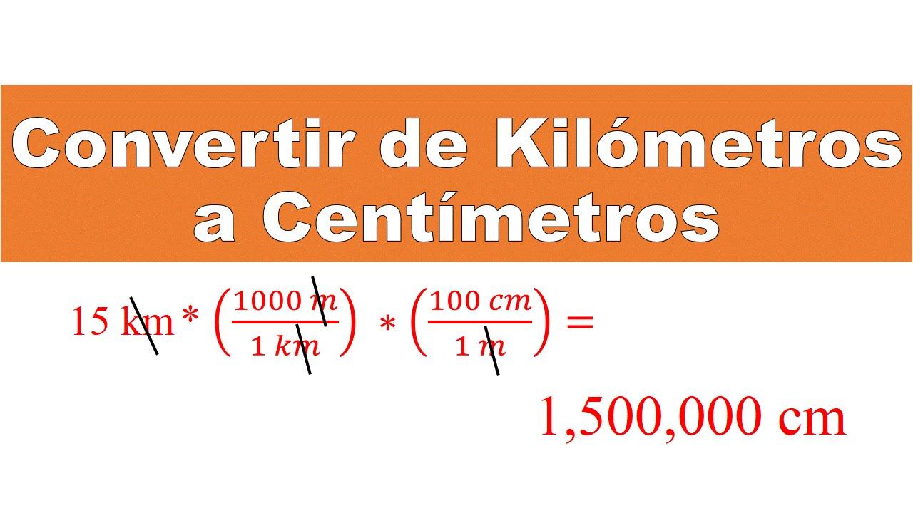 Convertir de Kilómetros a Centímetros (Km a Cm) - YouTube