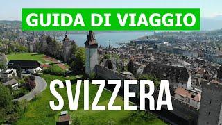 Viaggio in svizzera   berna, lucerna, zurigo, losanna, ginevra video 4k cosa vedere