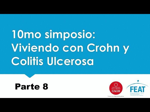 10mo Simposio: Parte 8 - Alimentación en Pacientes con EII - Lcda.  María del C. Quintana, LND