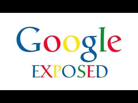 Google Exposed