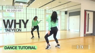 [W/MIRROR] TAEYEON (태연) - WHY | Dance Tutorial