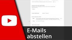 Youtube E-Mails abstellen (Email Benachrichtigung ausschalten) | Tutorial [Deutsch/HD]