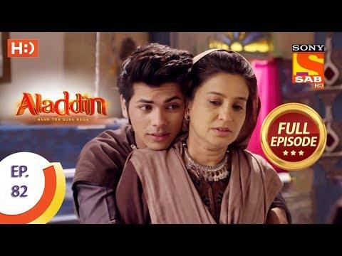 Aladdin - Ep 82 - Full Episode - 7th December, 2018 thumbnail