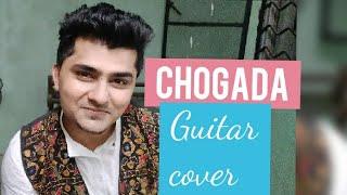 Chogada | Guitar Cover | Love yatri | Darshan Rawal