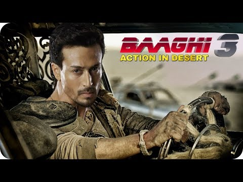 Baaghi 3 Tiger Shroff Action Scene Shooting In Desert Upcoming Movie 2020