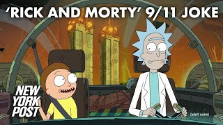 rick-morty-hot-water-fans-9-11-joke-york-post