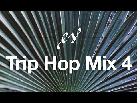Music to Help Study | Trip Hop MIX #4