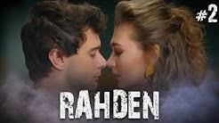 Rahmet ve Deniz - Part 2 (RahDen)