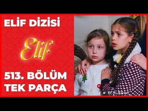 Elif 513.Bölüm