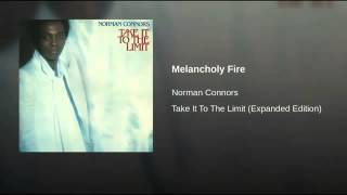 Norman Connors   Melancholy Fire
