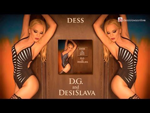 DESI SLAVA ft. D.G. - I'M YOUR BITCH / Деси Слава - DESS ft. D.G. , SLIDESHOW 2015