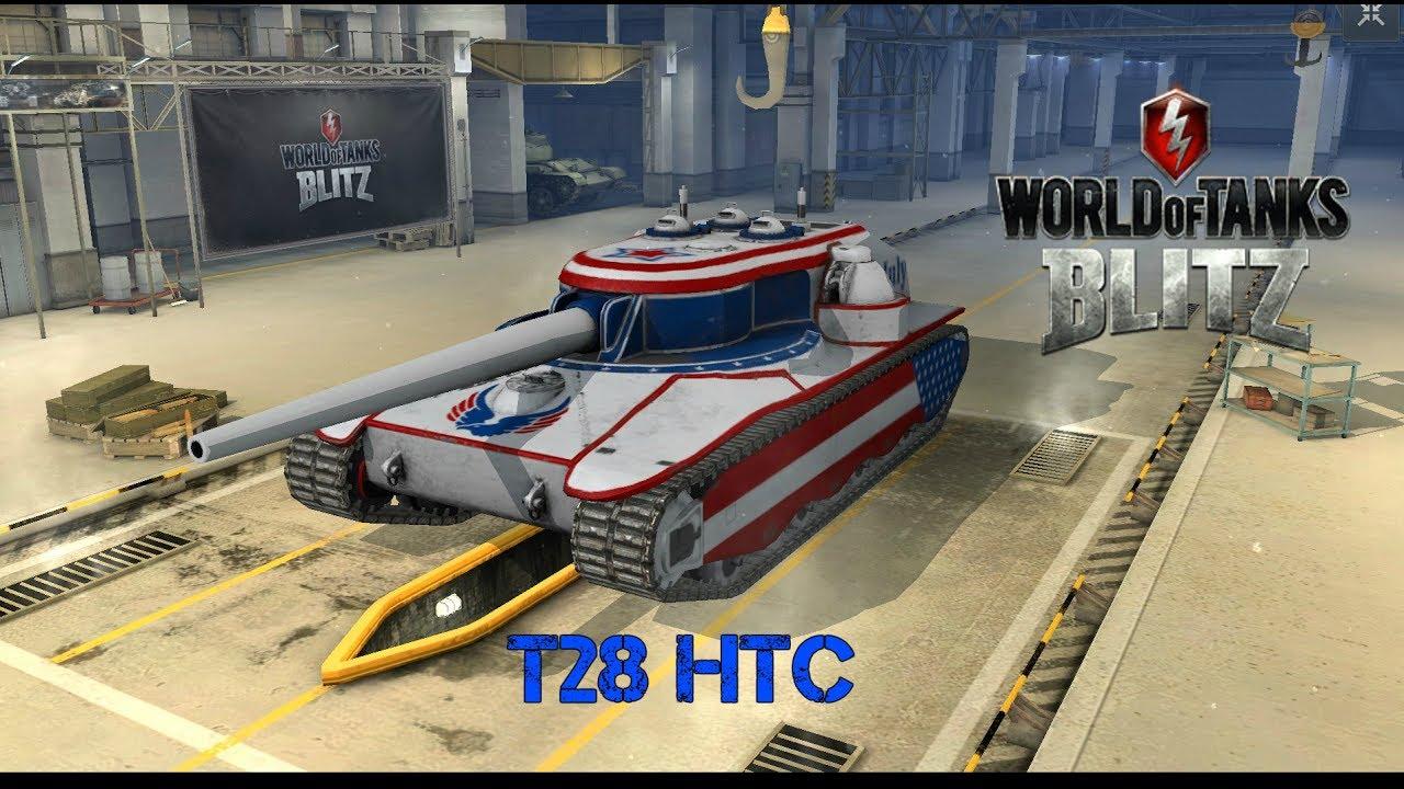 T28 HTC - World of Tanks Blitz - YouTube