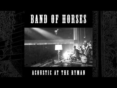Band Of Horses - Older (Acoustic At The Ryman)