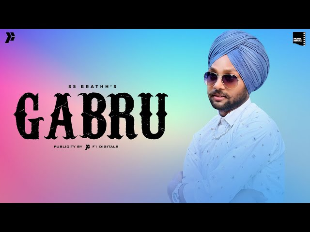 New Punjabi Song 2021   Gabru - SS brathh   Bunny Beats   Latest Punjabi Song 2021