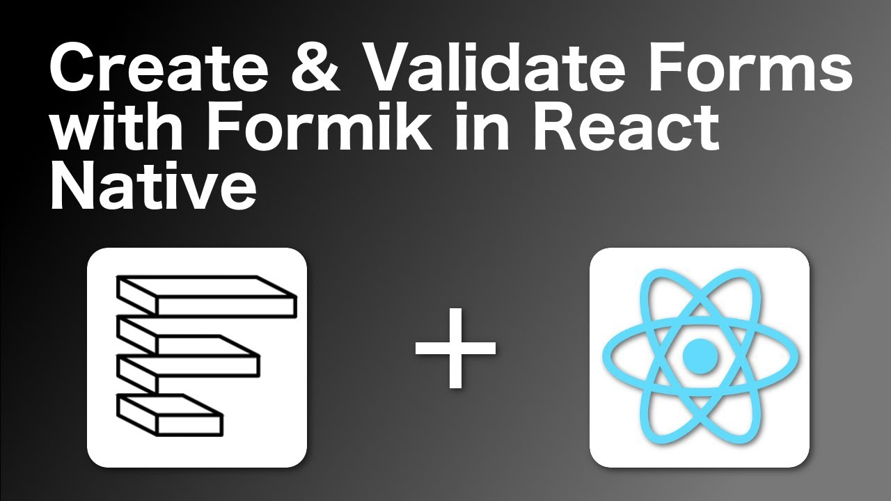 How to validate forms in React Native using Formik