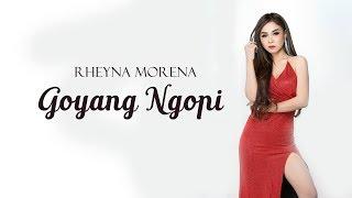 Rheyna Morena - Goyang Ngopi