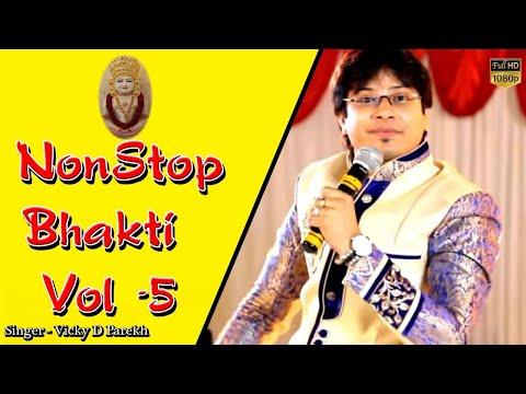 Vicky Parekh & Nisha Chauhan    Non Stop Jain Bhakti Vol - 5