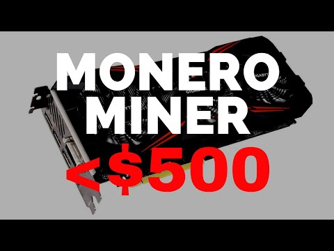 THE BEST Monero (XMR) Mining Rig UNDER $535!