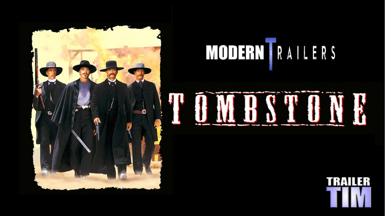 Modern Trailers: Tombstone (1993)