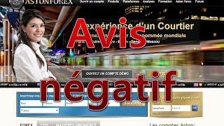 Avis utilisateur - AstonForex - ATTENTION