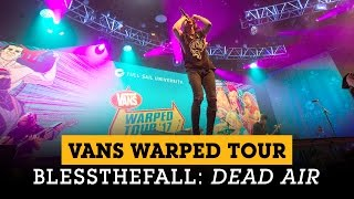 blessthefall performs dead air at the vans warped tour lineup announcement