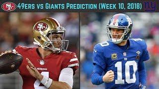 49ers vs Giants Prediction (Week 10 MNF, 2018)